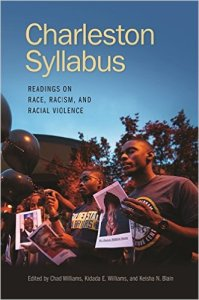 The Charleston Syllabus book, which I co-edited with Keisha Blain and Chad Williams, will be out in May